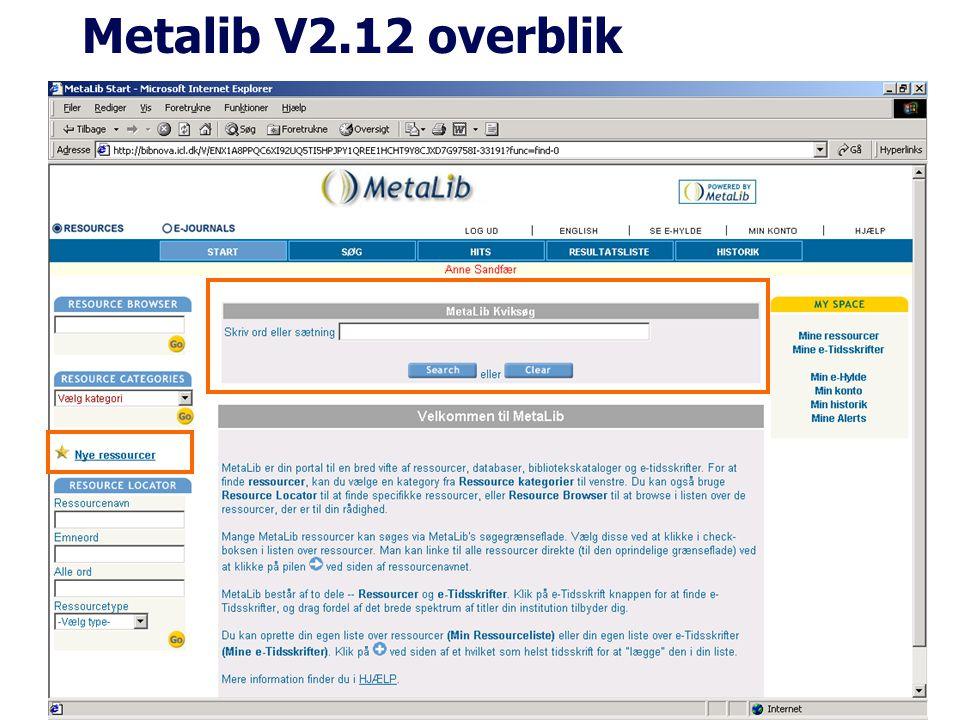 Metalib V2.12 overblik