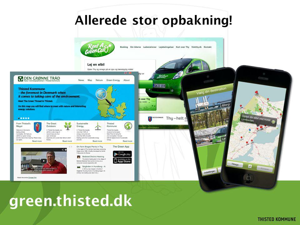 green.thisted.dk Allerede stor opbakning!