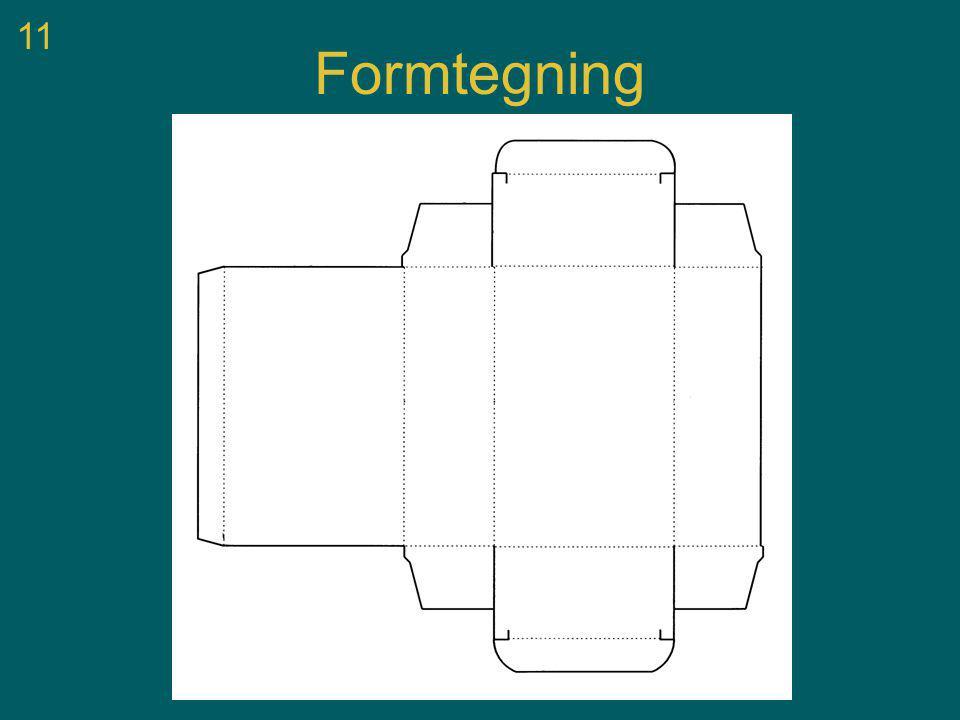 11 Formtegning