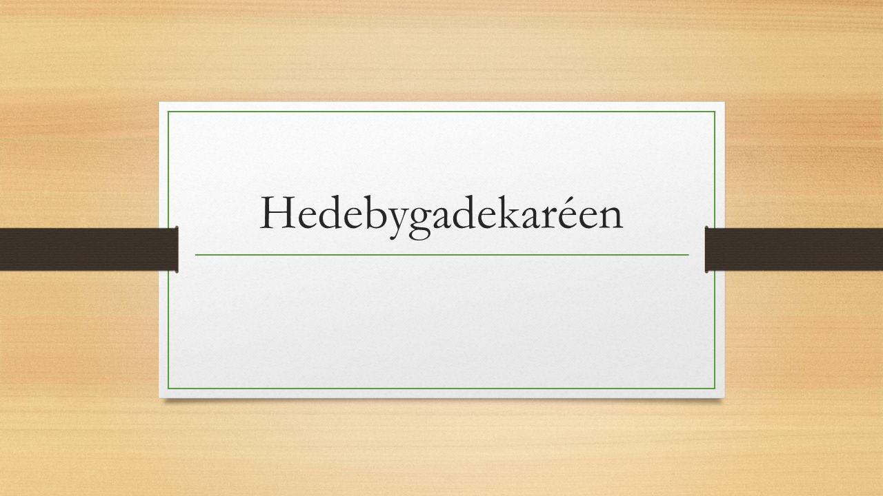 Hedebygadekaréen