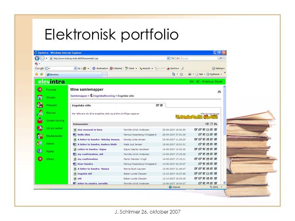 J. Schirmer 26. oktober 2007 Elektronisk portfolio