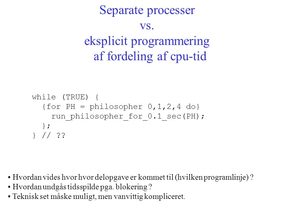 Separate processer vs.