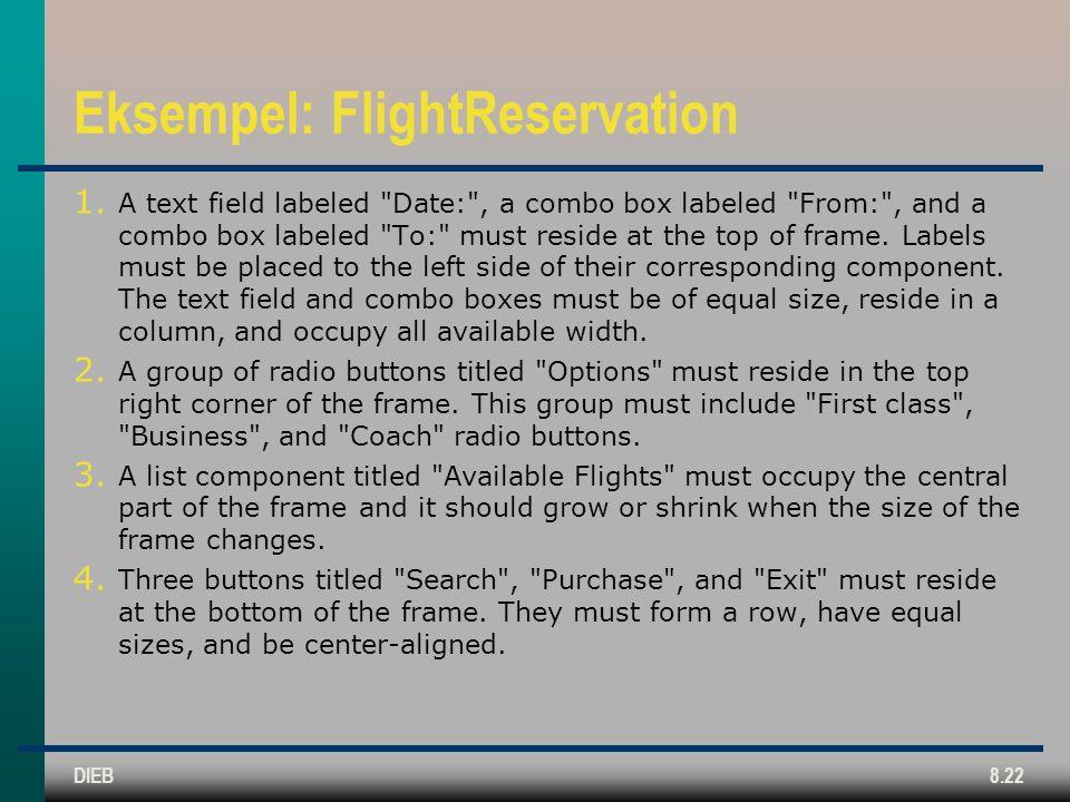 DIEB8.22 Eksempel: FlightReservation 1.