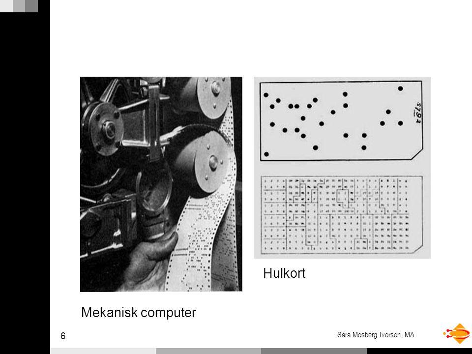 6 Sara Mosberg Iversen, MA Hulkort Mekanisk computer