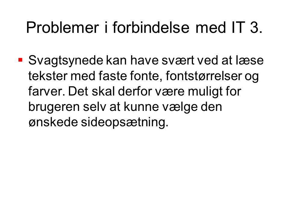 Problemer i forbindelse med IT 3.