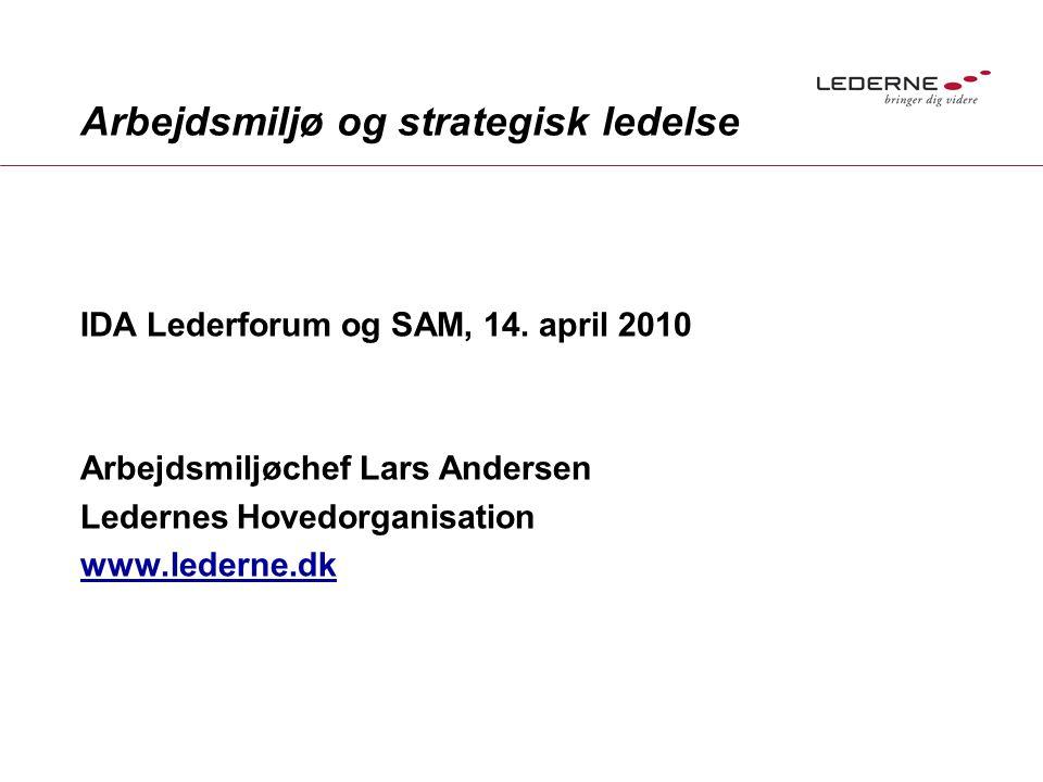 Arbejdsmiljø og strategisk ledelse IDA Lederforum og SAM, 14.
