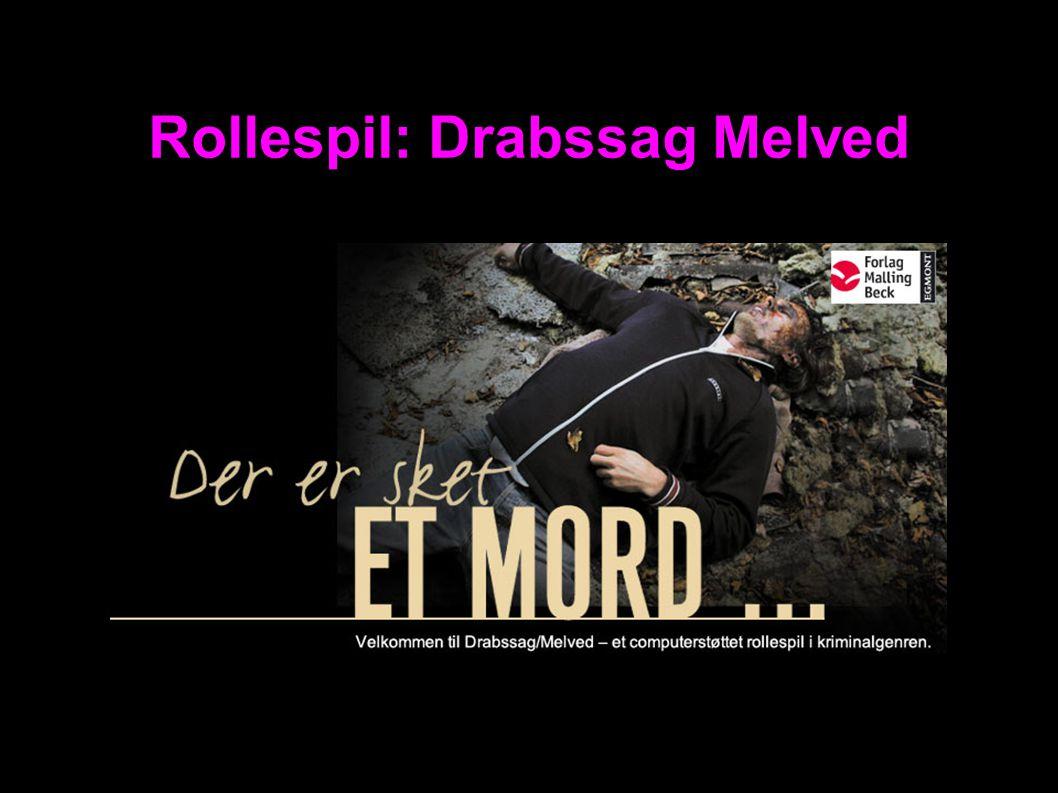 Rollespil: Drabssag Melved