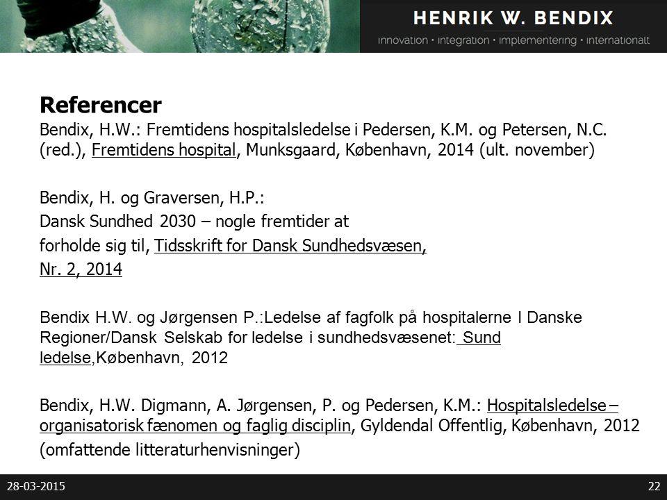Referencer Bendix, H.W.: Fremtidens hospitalsledelse i Pedersen, K.M.