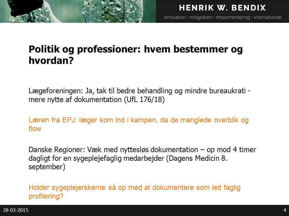 28-03-20154 Politik og professioner: hvem bestemmer og hvordan.