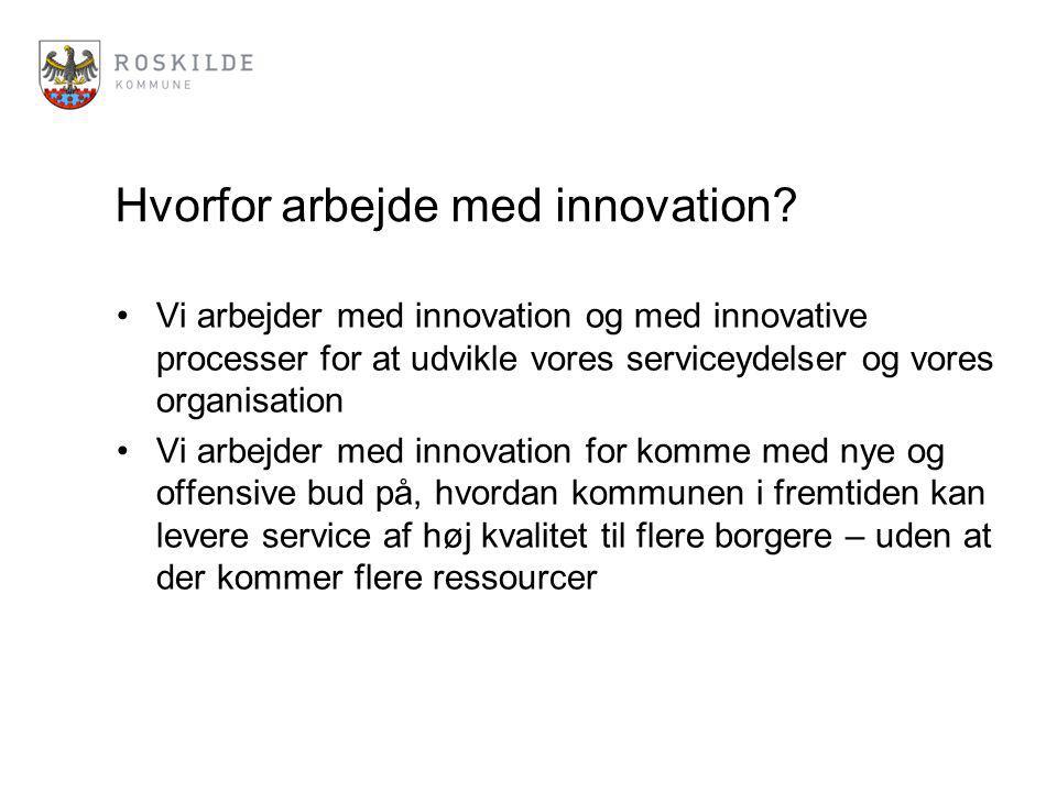 Hvorfor arbejde med innovation.