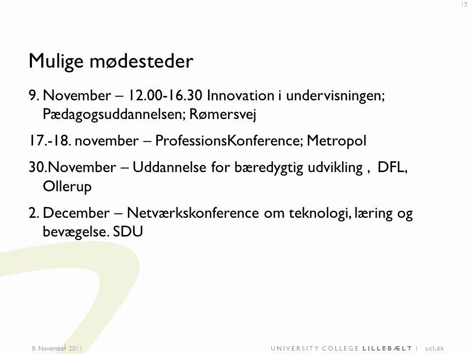 UNIVERSITY COLLEGE LILLEBÆLT I ucl.dk I Mulige mødesteder 9.