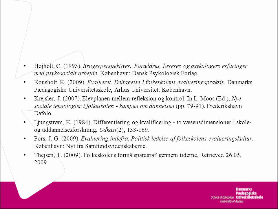Højholt, C. (1993). Brugerperspektiver.