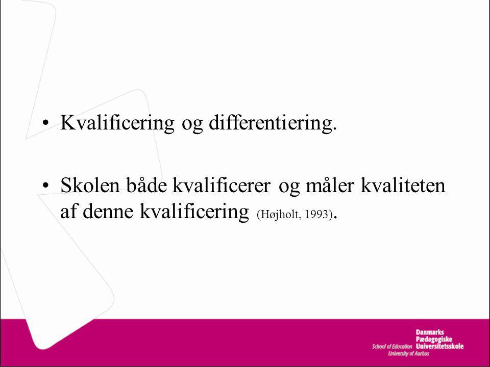 Kvalificering og differentiering.