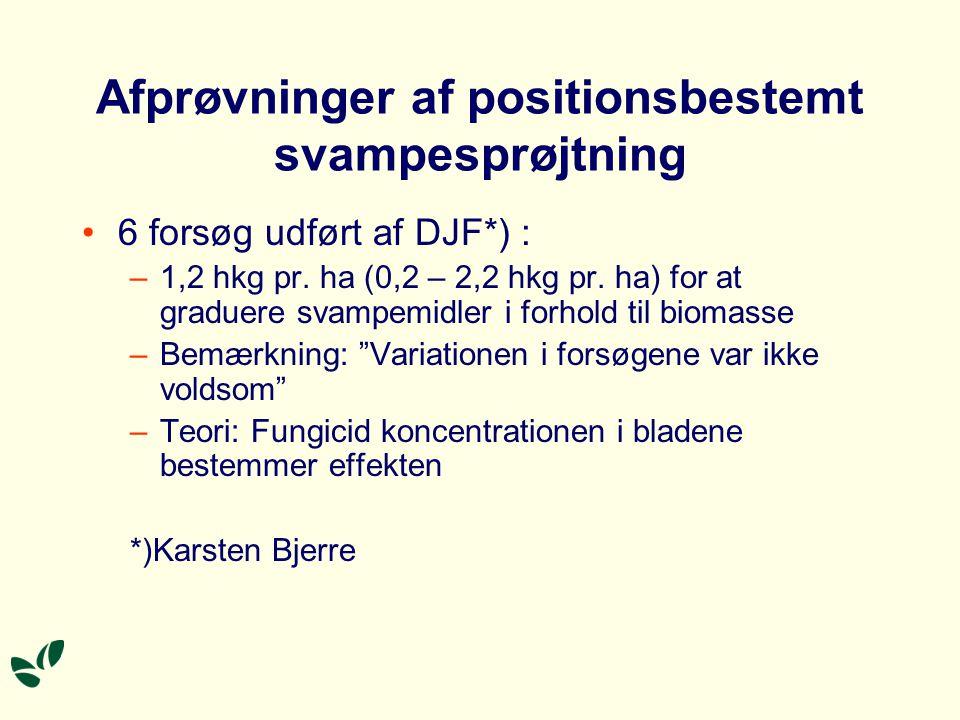 Afprøvninger af positionsbestemt svampesprøjtning 6 forsøg udført af DJF*) : –1,2 hkg pr.