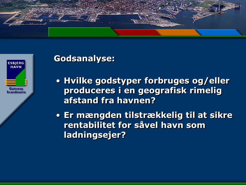 Godsanalyse: Hvilke godstyper forbruges og/eller produceres i en geografisk rimelig afstand fra havnen.