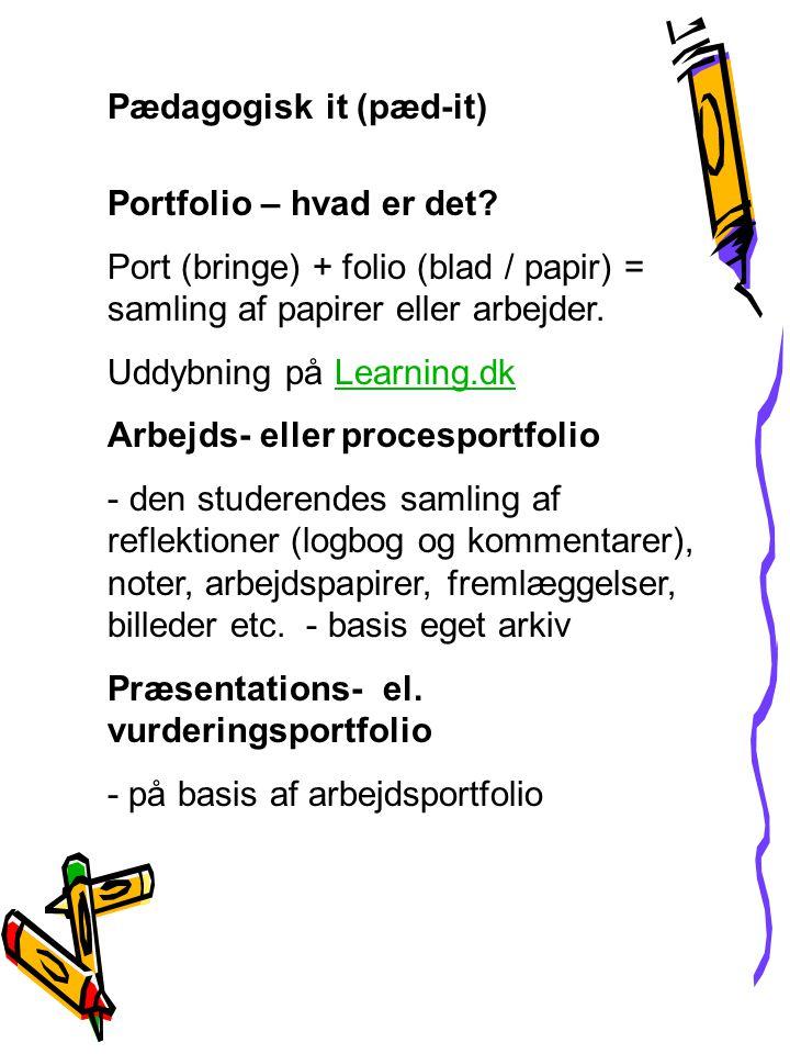 Pædagogisk it (pæd-it) Portfolio – hvad er det.