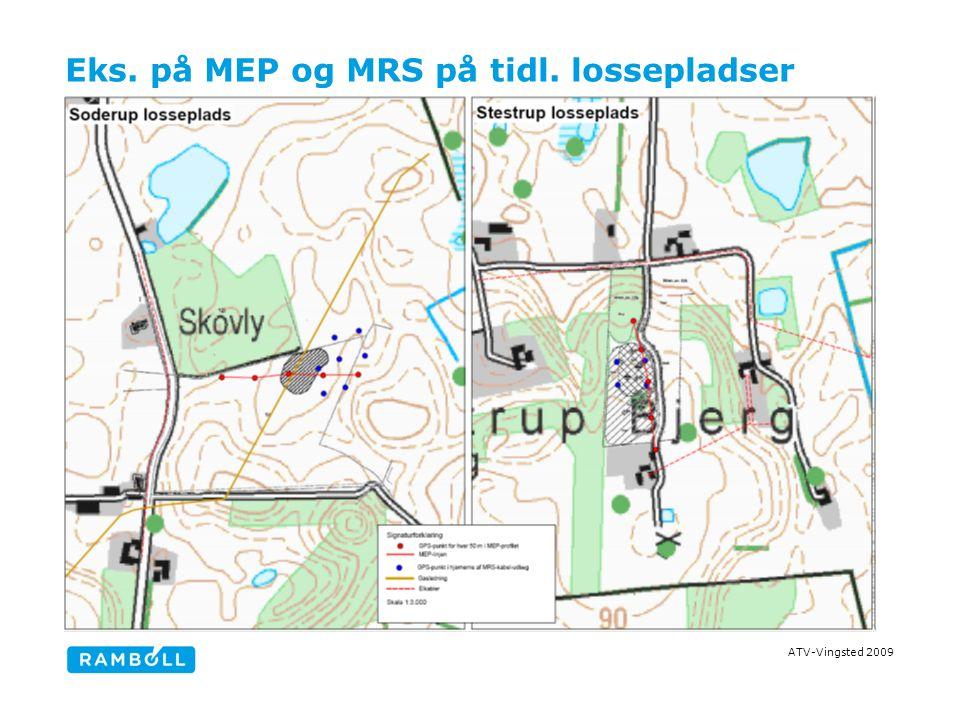 ATV-Vingsted 2009 Eks. på MEP og MRS på tidl. lossepladser