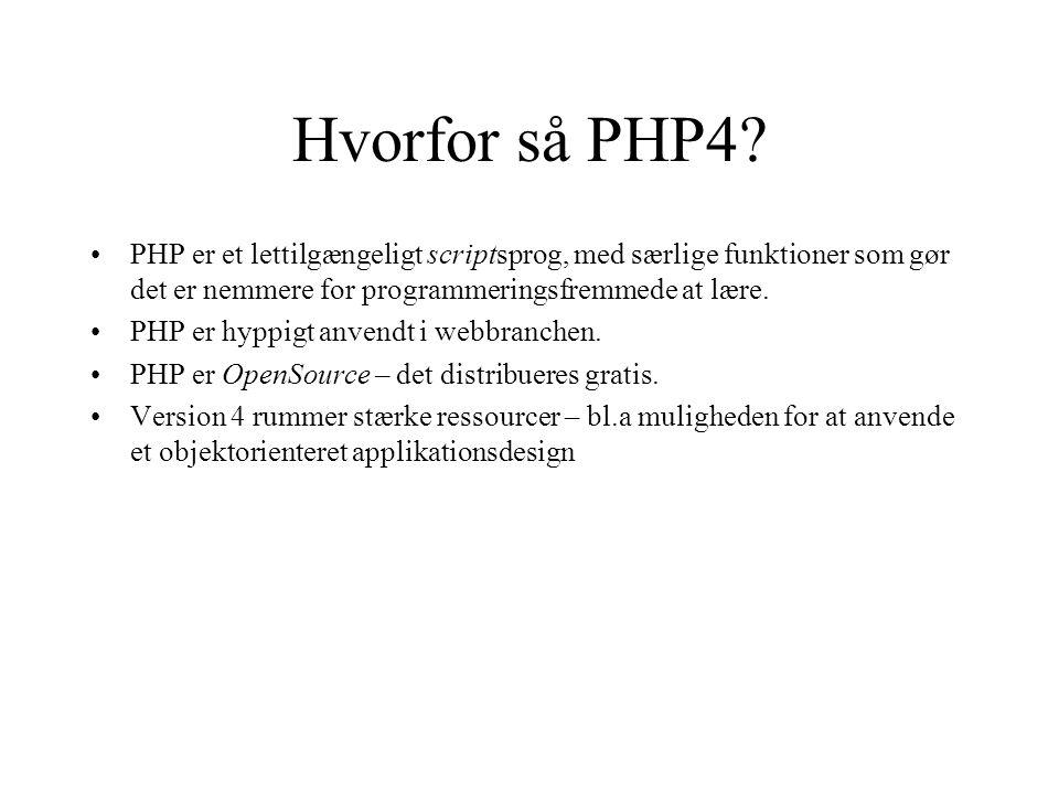 Hvorfor så PHP4.
