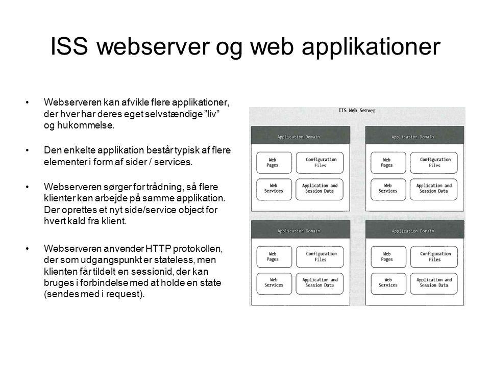 Webserveren kan afvikle flere applikationer, der hver har deres eget selvstændige liv og hukommelse.