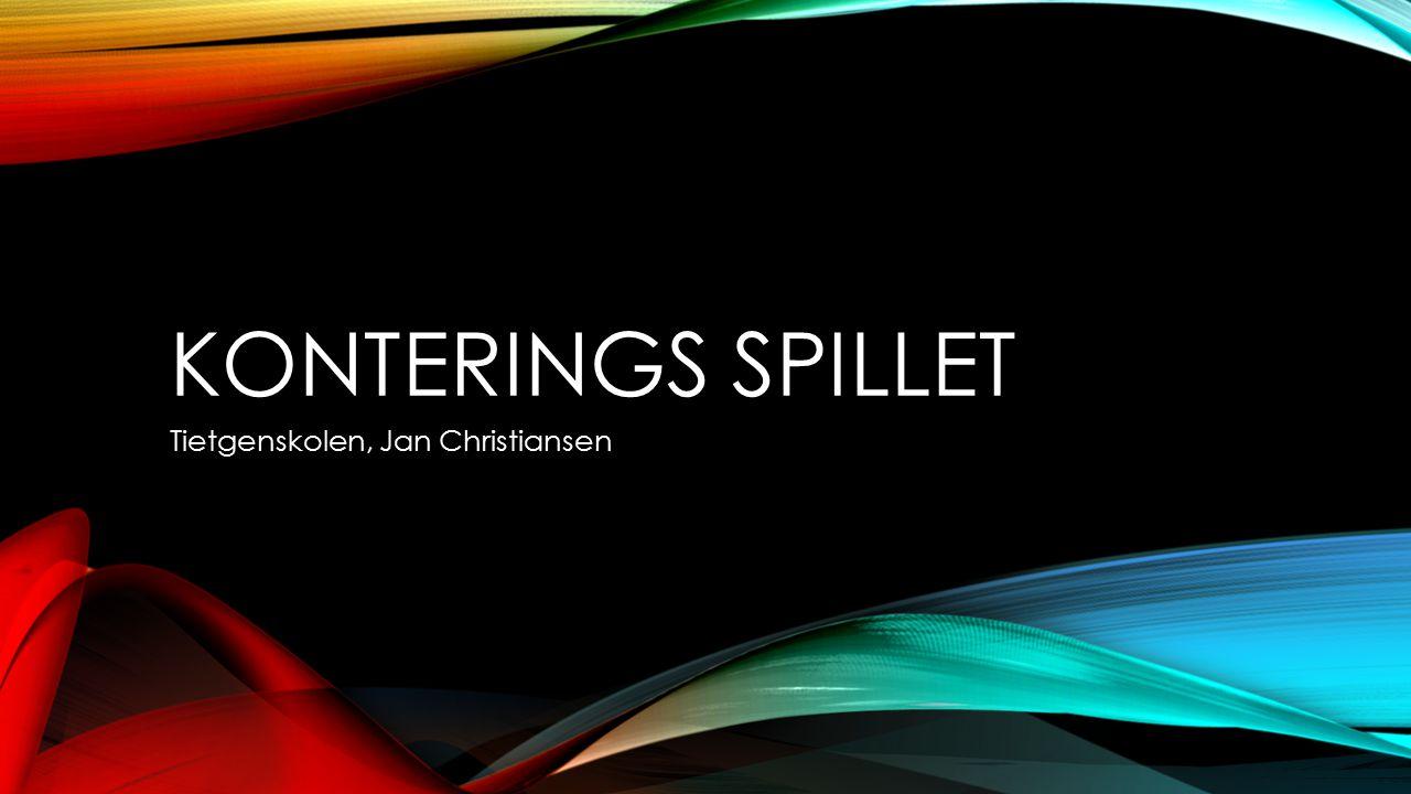 KONTERINGS SPILLET Tietgenskolen, Jan Christiansen
