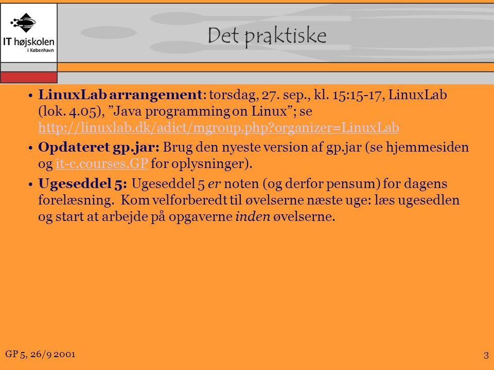 GP 5, 26/9 20013 Det praktiske LinuxLab arrangement: torsdag, 27.