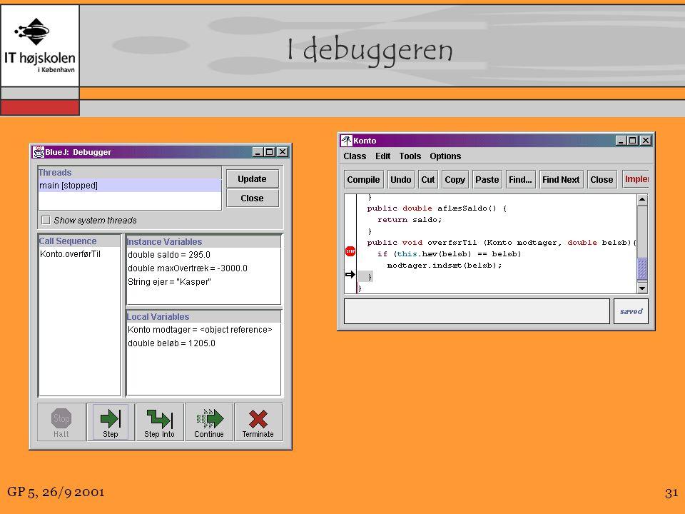 GP 5, 26/9 200131 I debuggeren