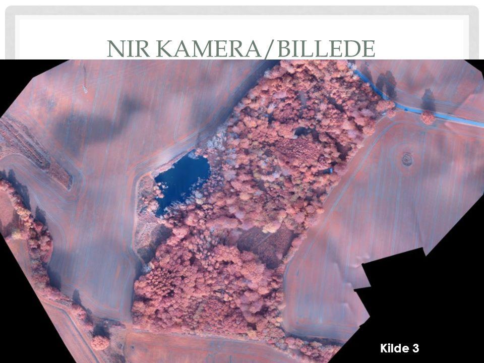 NIR KAMERA/BILLEDE Kilde 3