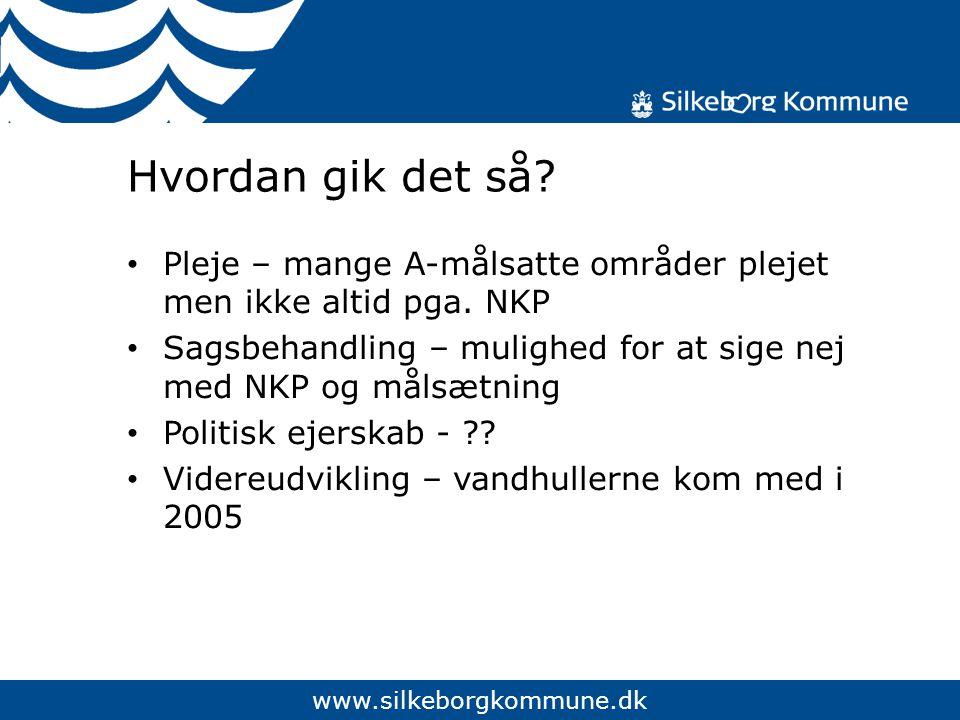 www.silkeborgkommune.dk Hvordan gik det så.