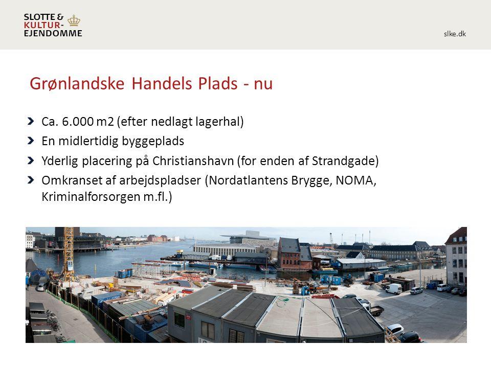 slke.dk Grønlandske Handels Plads - nu Ca.