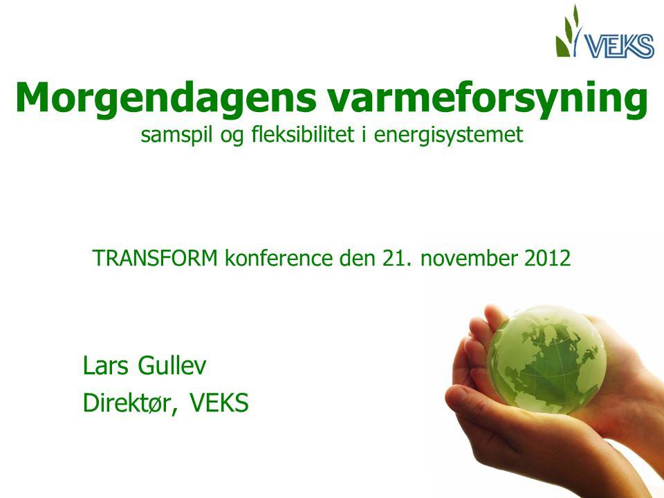 Morgendagens varmeforsyning samspil og fleksibilitet i energisystemet TRANSFORM konference den 21.