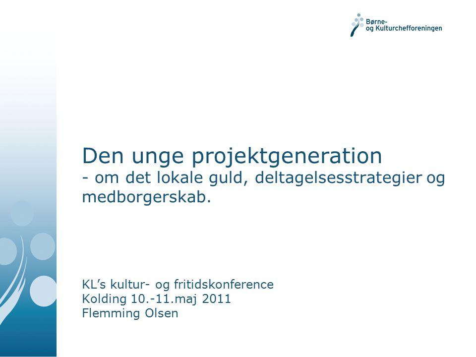 Den unge projektgeneration - om det lokale guld, deltagelsesstrategier og medborgerskab.