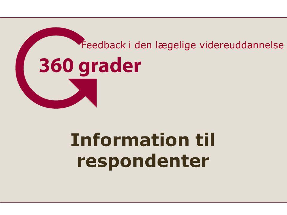 Information til respondenter Feedback i den lægelige videreuddannelse