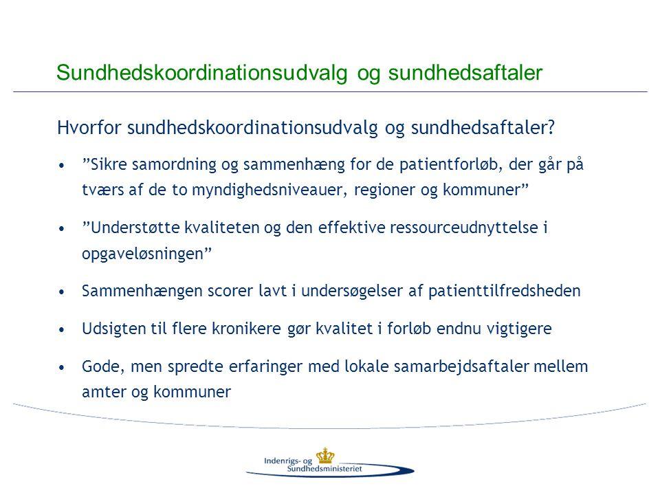 Hvorfor sundhedskoordinationsudvalg og sundhedsaftaler.