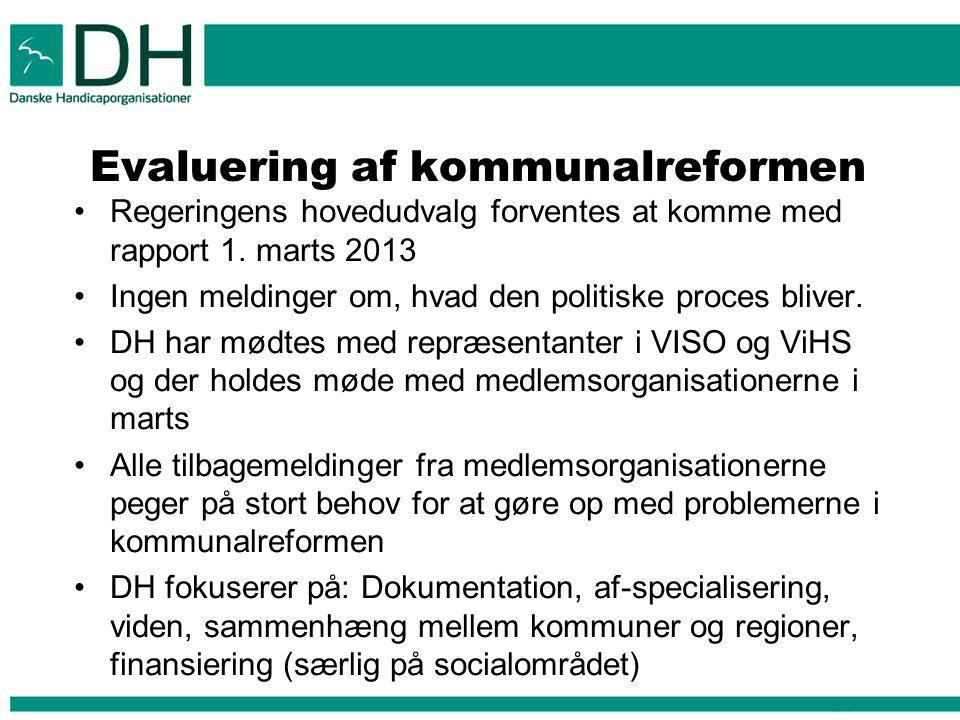 Evaluering af kommunalreformen Regeringens hovedudvalg forventes at komme med rapport 1.