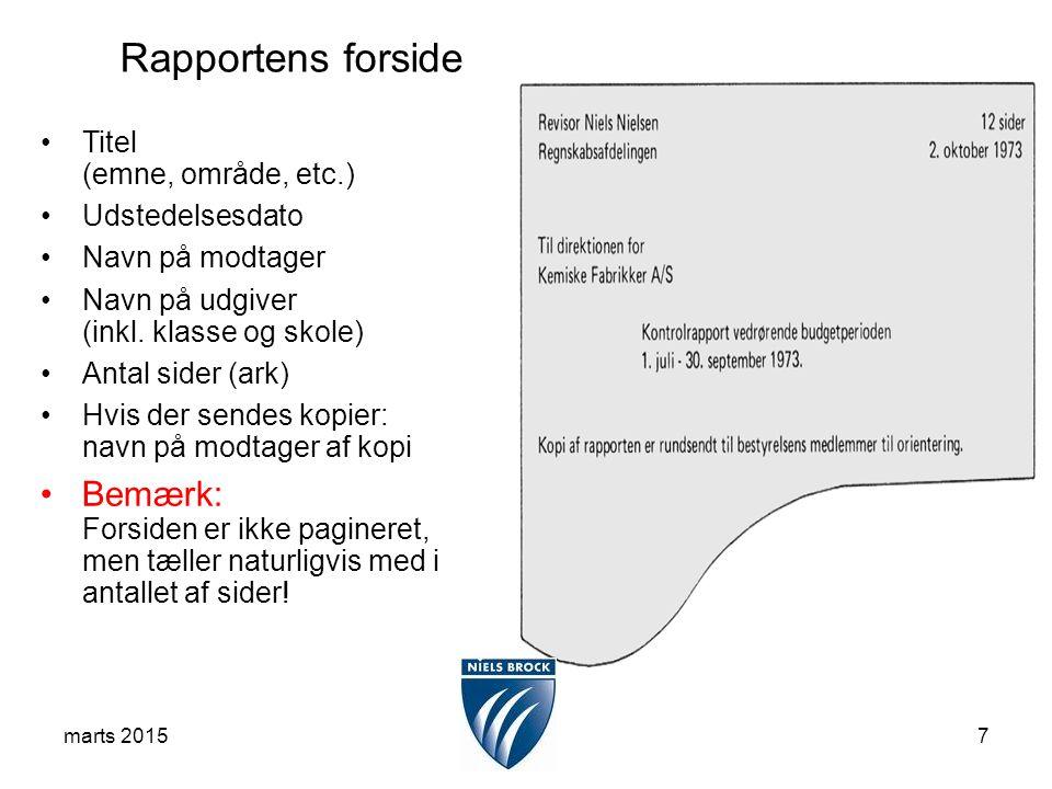 marts 20157 Titel (emne, område, etc.) Udstedelsesdato Navn på modtager Navn på udgiver (inkl.