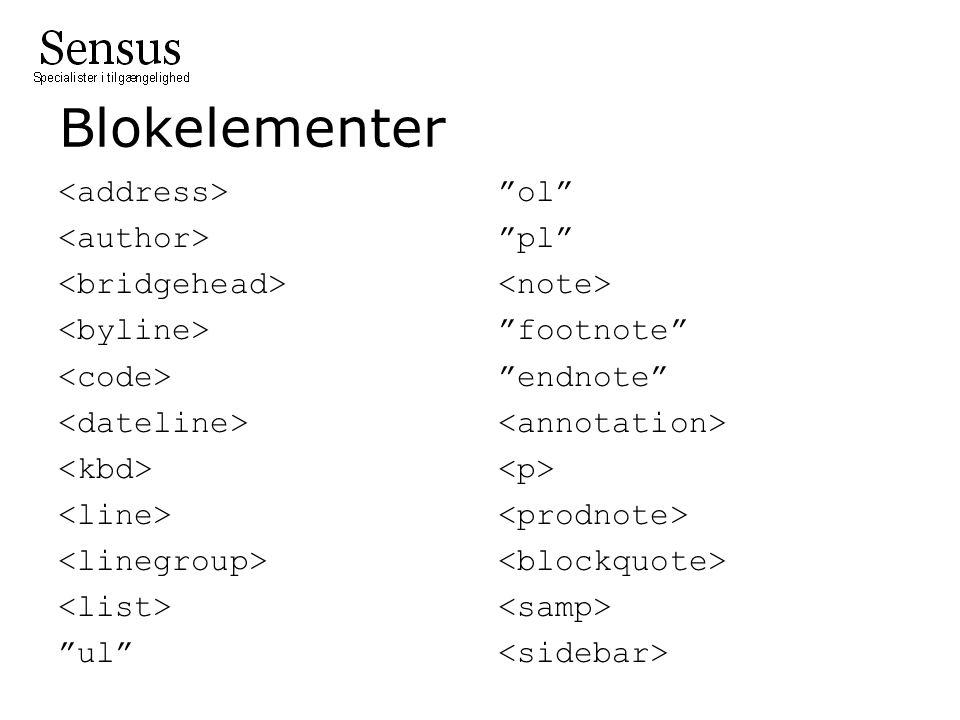 Blokelementer ul ol pl footnote endnote