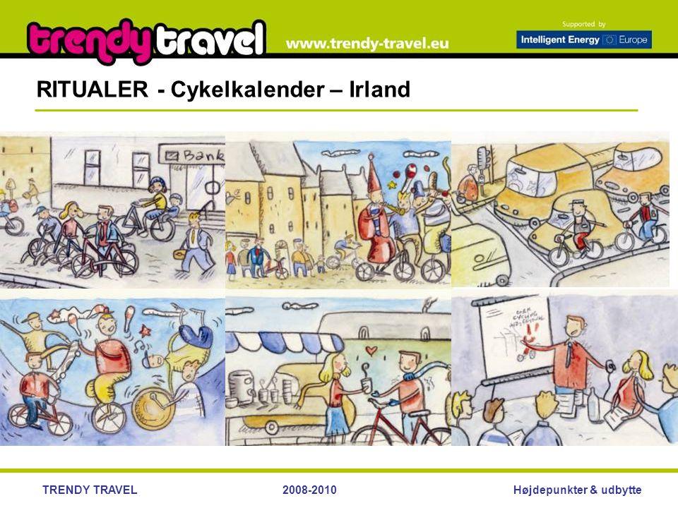 Højdepunkter & udbytteTRENDY TRAVEL2008-2010 RITUALER - Cykelkalender – Irland