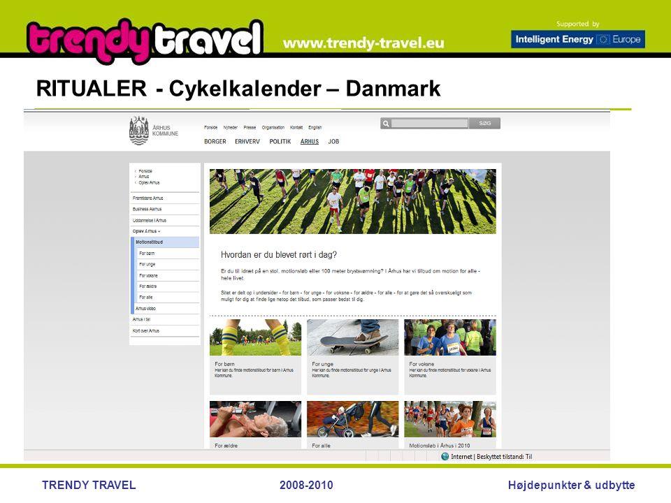 Højdepunkter & udbytteTRENDY TRAVEL2008-2010 RITUALER - Cykelkalender – Danmark