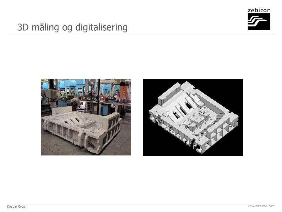 3D måling og digitalisering Kasper Krogh www.zebicon.com