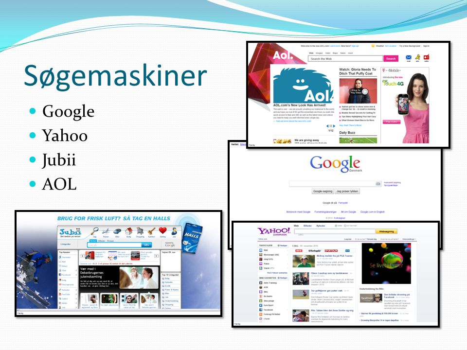 Søgemaskiner Google Yahoo Jubii AOL