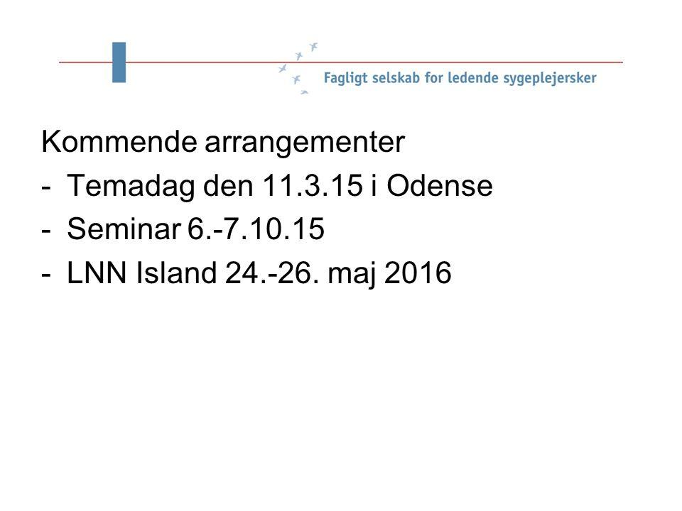 e Kommende arrangementer -Temadag den 11.3.15 i Odense -Seminar 6.-7.10.15 -LNN Island 24.-26.