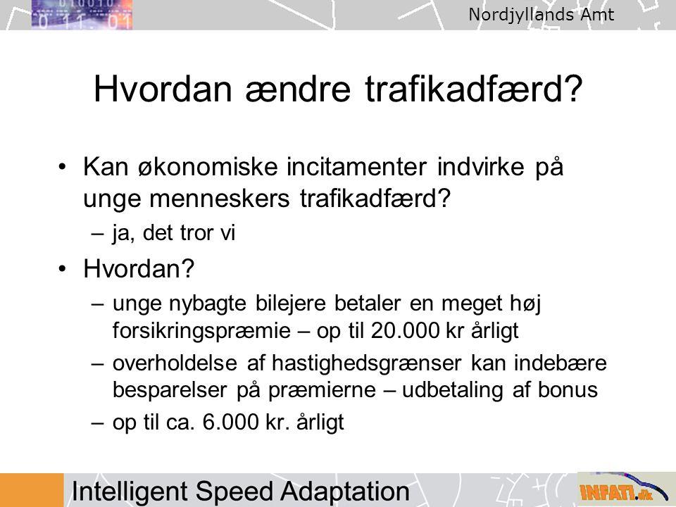 Nordjyllands Amt Hvordan ændre trafikadfærd.