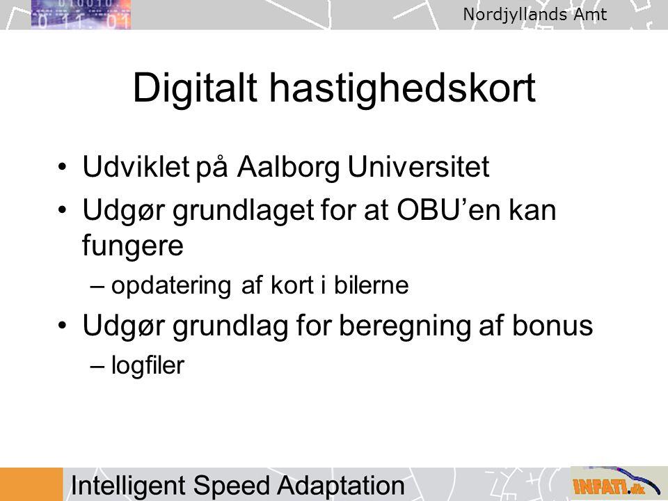 Nordjyllands Amt Digitalt hastighedskort Udviklet på Aalborg Universitet Udgør grundlaget for at OBU'en kan fungere –opdatering af kort i bilerne Udgør grundlag for beregning af bonus –logfiler