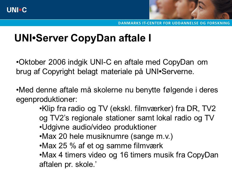 UNIServer CopyDan aftale I Klip fra udsendte radio- og TV-udsendelser (ekskl.