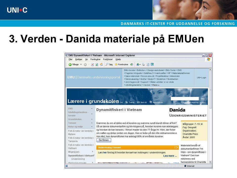 3. Verden - Danida materiale på EMUen