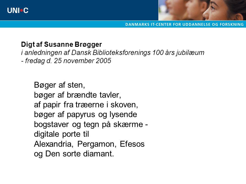 Digt af Susanne Brøgger i anledningen af Dansk Biblioteksforenings 100 års jubilæum - fredag d.