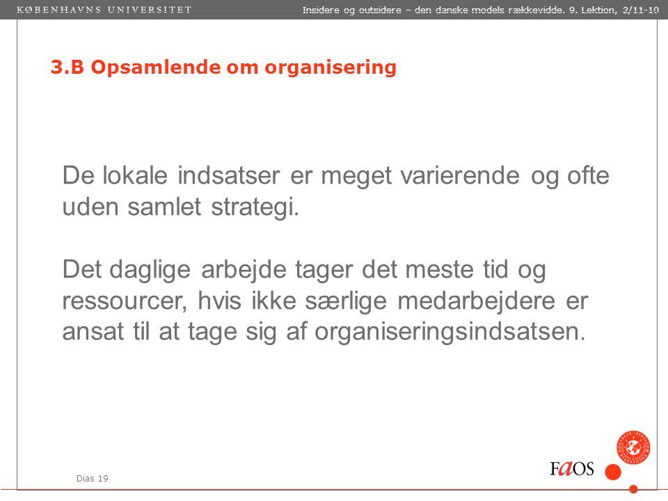 Dias 19 Insidere og outsidere – den danske models rækkevidde.