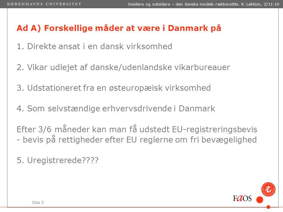 Dias 5 Insidere og outsidere – den danske models rækkevidde.