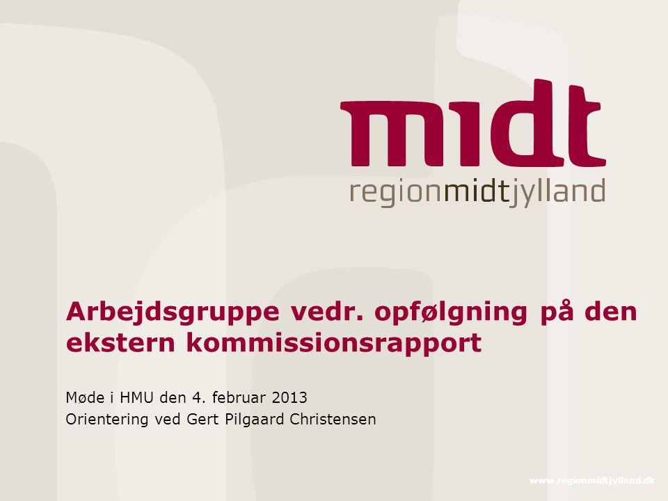 www.regionmidtjylland.dk Arbejdsgruppe vedr.