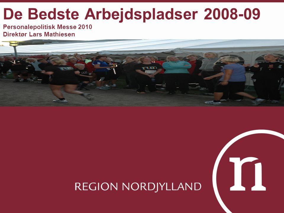 De Bedste Arbejdspladser 2008-09 Personalepolitisk Messe 2010 Direktør Lars Mathiesen